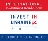 """International Road-Show """"Invest inUkraine2013"""""""